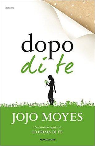 Jojo Moyes-Dopo di te