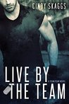Live By The Team (Team Fear #1)