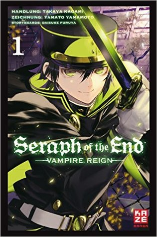 Seraph of the End 1 (Seraph of the End #1)