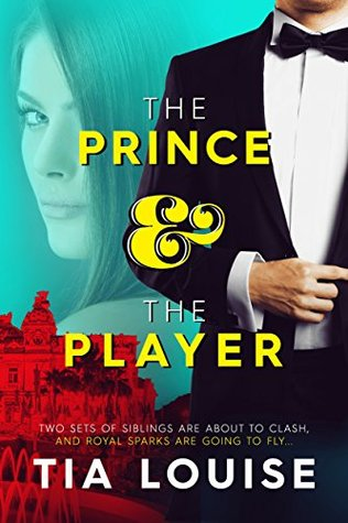 The Prince & The Player (Dirty Players, #1) by Tia Louise