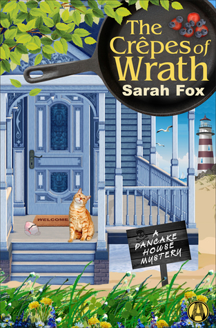 The Crêpes of Wrath by Sarah    Fox