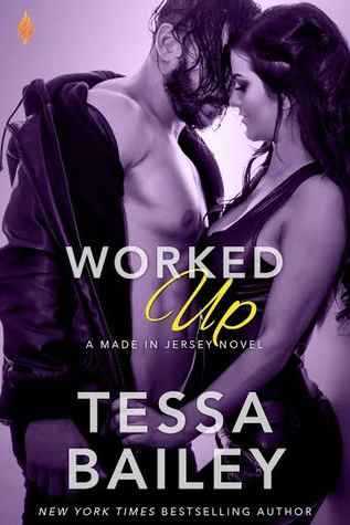 {Review} Worked Up by Tessa Bailey