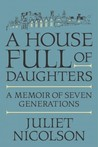 A House Full of Daughters: A Memoir of Seven Generations