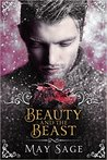 Beauty and the Beast (Not Quite the Fairy Tale #3)