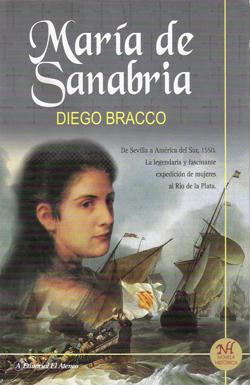 Resultado de imagen para Maria de Sanabria Diego Bracco