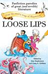 Loose Lips: Fanfiction Parodies of Great (and Terrible) Literature from the Smutty Stage of Shipwreck
