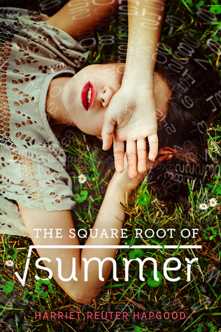 the square root of summer by harriett reuter hapgood