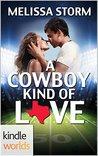 Game For Love: A Cowboy Kind of Love (Kindle Worlds Novella)