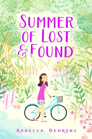 Quotes About Lost Love Goodreads : Summer of Lost and Found by Rebecca Behrens Reviews, Discussion ...