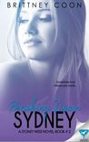Breaking Down Sydney (A Sydney West novel #2)