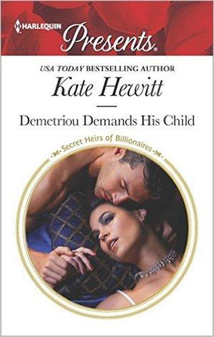 Demetriou Demands His Child by Kate Hewitt