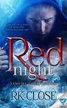 Red Night (Vampire Files Trilogy Book 1)