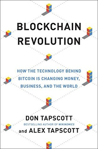 How the Technology Behind Bitcoin Is Changing Money, Business, and the World  -  Don Tapscott, Alex Tapscott