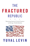 The Fractured Republic: Renewing America's Social Contract in the Age of Individualism