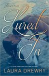 Lured In (Fishing for Trouble, #2)