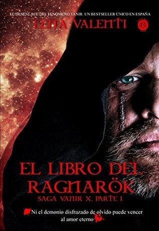 El libro del Ragnarök, parte 1 (Saga Vanir, #10)