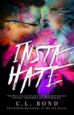Insta-Hate (Instant Gratification, #1)