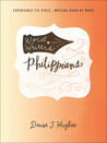 Word Writers: Philippians: Experience the Bible . . . Writing Word by Word