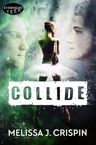 Collide by Melissa J. Crispin