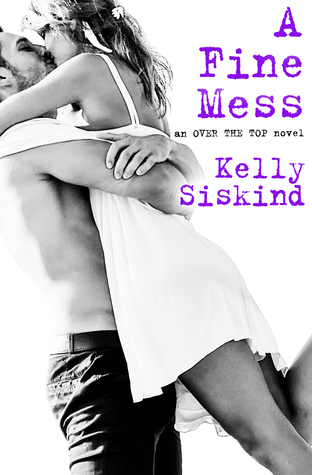 A Fine Mess (Over the Top #2)