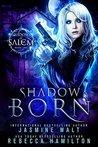 Shadow Born (Shadows of Salem #1)