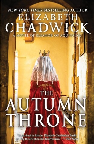 The Autumn Throne (Eleanor of Aquitaine, #3)
