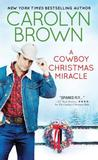 A Cowboy Christmas Miracle (Burnt Boot, #4)