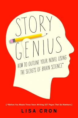 Story Genius: How to Use Brain Science to Go Beyond Outlining and Write a Riveting Novel (Before You Waste Three Years Writing 327 Pages That Go Nowhere) Book Cover