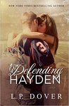 Defending Hayden (Second Chances, #7)