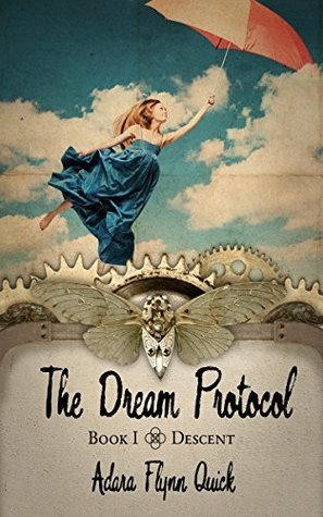 The Dream Protocol (Descent #1)