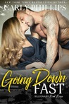 Going Down Fast (Billionaire Bad Boys #2)