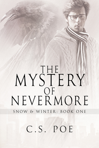 Release Day Review: The Mystery of Nevermore (Snow & Winter #1) by C.S. Poe