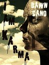 I Am Karma by Dawn Cano