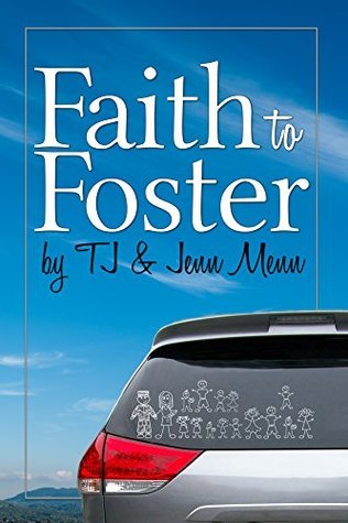 Faith to Foster by T.J. Menn