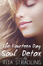 The Fourteen Day Soul Detox, Volume Two