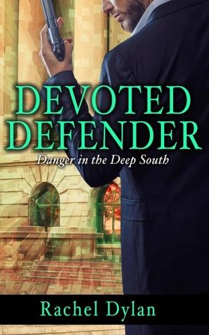 Devoted Defender (Danger in the Deep South #2)