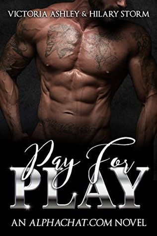 Pay For Play (Alphachat.com #1) by Victoria Ashley