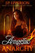 Angelic Anarchy (Heaven on Earth, #1) by J.P. Epperson