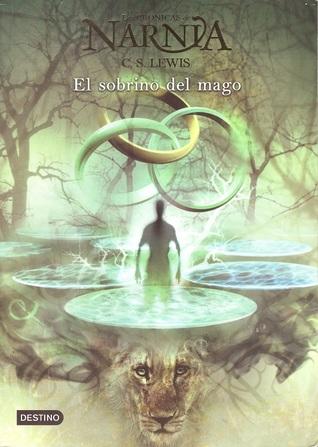 El sobrino del mago (Las Crónicas de Narnia #1)