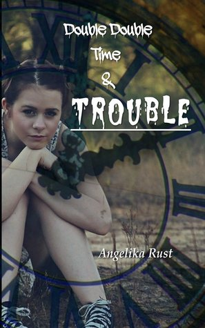 Double Double Time & Trouble (Resident Witch, #2)