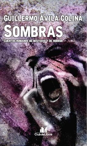 Sombras by Guillermo Ávila Colina