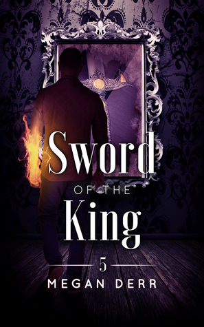 Sword of the King by Megan Derr | reading, books
