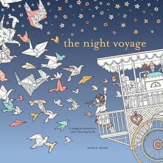 The Night Voyage (a coloring book by Daria Song)