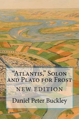 """Atlantis,"" Solon and Plato for Frost by Daniel Peter Buckley"