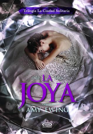 La Joya (La Ciudad Solitaria #1)