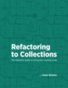 Refactoring To Collections - Book Cover