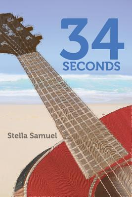 34 Seconds by Stella Samuel