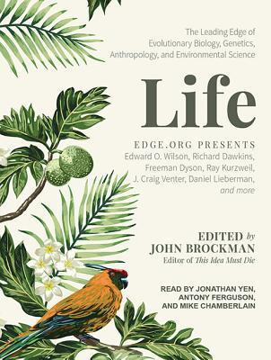 The Leading Edge of Evolutionary Biology, Genetics, Anthropology, and Environmental Science - John Brockman (Editor)