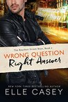 Wrong Question, Right Answer (The Bourbon Street Boys, # 3)