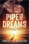 Piper Dreams Part One (The Dreams Trilogy #1)